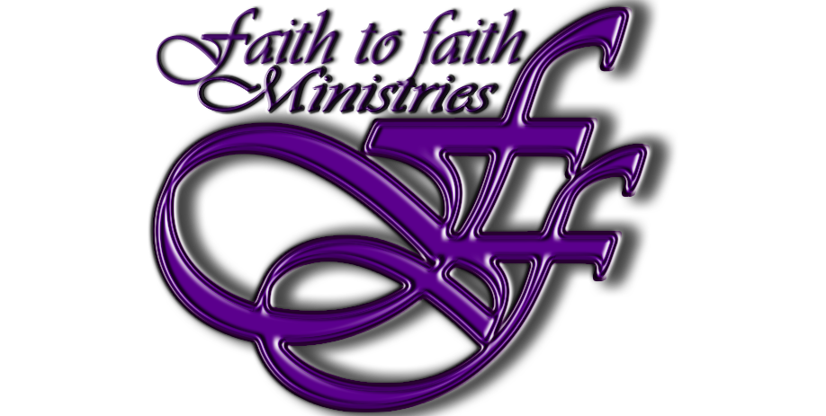 Faith to Faith Ministries