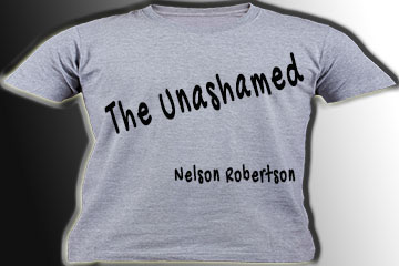 The Unashamed with Nelson Robertson