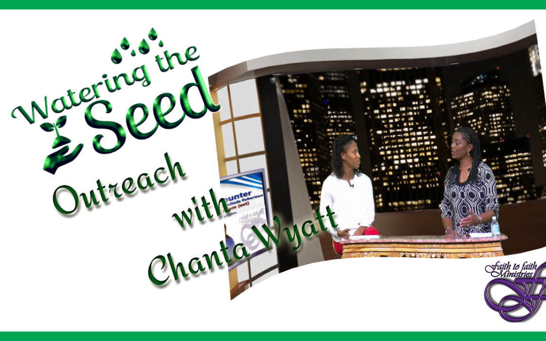 Outreach with Chanta Wyatt